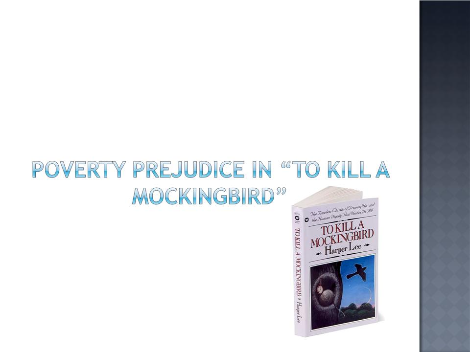 to kill a mockingbird prejudice theme essay
